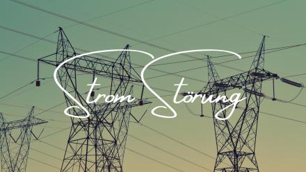 Strom-Störung